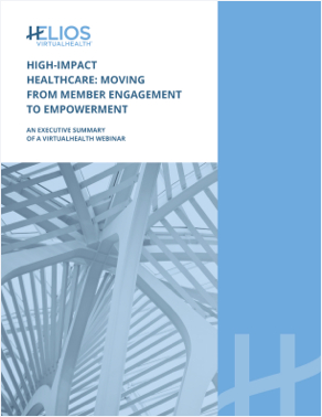 High-Impact Healthcare: Moving From Member Engagement to Empowerment